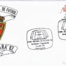 Sellos: SPD COPA MUNDIAL DE FUTBOL ESPAÑA 82 PARTIDO HONDURAS-YUGOSLAVA.SEDE ZARAGOZA. Lote 219711276