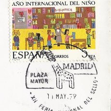 Sellos: SOBRE AÑO INTERNACIONAL DEL NIÑO MATASELLOS XII FERIA NACIONAL DEL SELLO.MADRID.PLAZA MAYOR. Lote 219902615