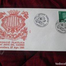 Sellos: SOBRE EXPOSICIO FILATELICA CENT ANYS DEL CASINO GRANOLLERS, 27 AGOSTO 1981. Lote 221484287