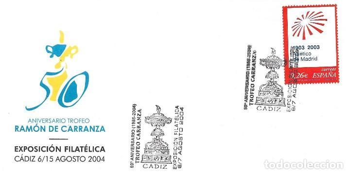 DEPORTES FUTBOL TROFEO CARRANZA 50 ANIVERSARIO, CADIZ 2004. MATASELLOS EN RARO SOBRE ILUSTRADO. (Sellos - Historia Postal - Sello Español - Sobres Primer Día y Matasellos Especiales)