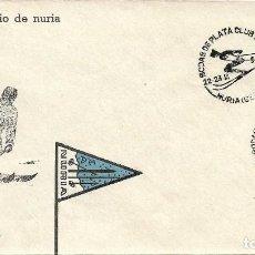 Sellos: DEPORTES ESQUI BODAS DE PLATA DEL CLUB ALPINO, NURIA (GERONA) 1958. MATASELLOS RARO SOBRE ILUSTRADO. Lote 222659046