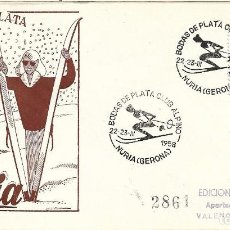 Sellos: DEPORTES ESQUI BODAS DE PLATA DEL CLUB ALPINO NURIA (GERONA) 1958 MATASELLOS SOBRE CIRCULADO EG RARO. Lote 222659191