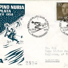 Sellos: DEPORTES ESQUI BODAS DE PLATA DEL CLUB ALPINO, NURIA (GERONA) 1958. MATASELLOS SOBRE CIRCULADO ALFIL. Lote 222659513