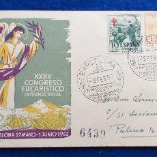 Sellos: SOBRE XXXV CONGRESO EUCARISTICO INTERNACIONAL DE BARCELONA. 1952. MATASELLO 9 FEBRERO 1952. Lote 223041862