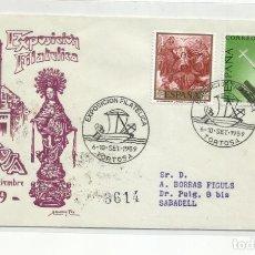 Francobolli: EXPO FILATELICA 1959 CIRCULADA DE TORTOSA TARRAGONA A SABADELL BARCELONA. Lote 226942375