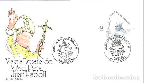 VISITA JUAN PABLO II A BARCELONA (Sellos - Historia Postal - Sello Español - Sobres Primer Día y Matasellos Especiales)