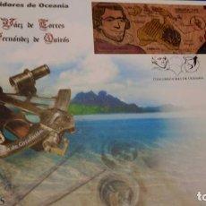 Sellos: SOBRE DE PRIMER DIA, 2017 OCEANIA VAEZ DE TORRES PEDRO FERNANDEZ DE QUIROS. Lote 229720360