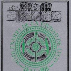 Sellos: BIMILENARIO FUNDACION DE LA CIUDAD, LUGO 1975. MATASELLOS EN BONITA TARJETA MOD 2. RARA ASI.. Lote 232028455