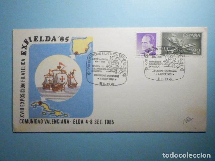 SOBRE CONMEMORATIVO - XVIII EXPOSICIÓN FILATÉLICA EXFIELDA ´85 - ELDA - ALICANTE 1985 (Sellos - Historia Postal - Sello Español - Sobres Primer Día y Matasellos Especiales)