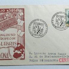 Sellos: SOBRE PRIMER DIA. VI CONGRESO EUROPEO DE EX-LIBRIS, BARCELONA 1958.. Lote 266649943