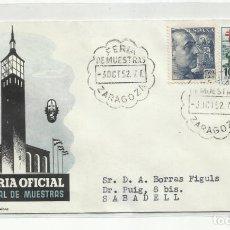 Sellos: FERIA DE MUESTRAS 1952 CIRCULADA DE ZARAGOZA A SABADELL BARCELONA. Lote 242104930