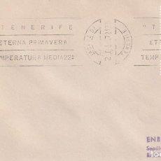 Sellos: TENERIFE ETERNA PRIMAVERA, SANTA CRUZ DE TENERIFE (CANARIAS) 1972. RARO MATASELLOS RODILLO EN SOBRE.. Lote 243906640