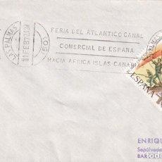 Sellos: FERIA ATLANTICO CANAL COMERCIAL DE ESPAÑA, LAS PALMAS (CANARIAS) 1972. RARO MATASELLOS RODILLO SOBRE. Lote 243906925