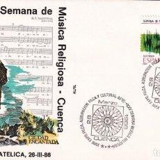 Sellos: SEMANA DE MUSICA RELIGIOSA GRANDES FIESTAS POPULARES ESPAÑOLAS 1986 (EDIFIL 2841) SPD ALFIL CUENCA.. Lote 246311540