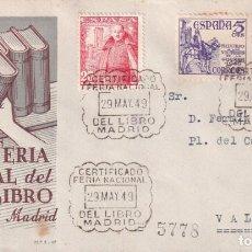 Francobolli: SELLOS ESPAÑA SOBRE PRIMER DIA CERTIFICADO 1949 CON BONITO FRANQUEO Y MATASELLOS CONMEMORATIVO. Lote 248136770