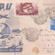 Francobolli: SELLOS ESPAÑA SOBRE PRIMER DIA CERTIFICADO 1949 CON BONITO FRANQUEO Y MATASELLOS CONMEMORATIVO. Lote 248137345
