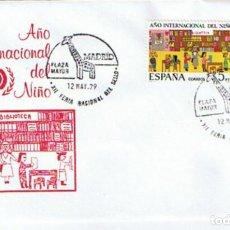 Sellos: EDIFIL 2519 AÑO INTERNACIONAL DEL NIÑO 1979. SOBRE Y SELLO CONMEMORATIVO FERIA NACIONAL DEL SELLO. Lote 254924210