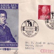 Sellos: LEANDRO FERNANDEZ DE MORATIN II CENTENARIO 1961 (EDIFIL 1328/29) SOBRE PRIMER DIA CIRCULADO DP. RARO. Lote 259853970