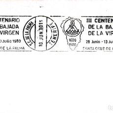 Sellos: RELIGION BAJADA VIRGEN NIEVES III CENTENARIO, SANTA CRUZ PALMA CANARIAS 1980 MATASELLOS RODILLO RARO. Lote 262001990