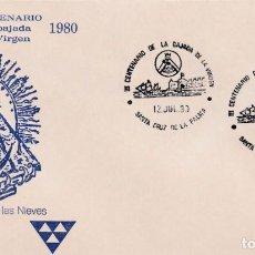 Sellos: BAJADA VIRGEN DE LAS NIEVES III CENTENARIO, SANTA CRUZ PALMA CANARIAS 1980. MATASELLOS EN RARO SOBRE. Lote 262002480