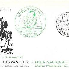 Sellos: DON QUIJOTE CERVANTES SEMANA CERVANTINA, VALENCIA 1967. MARCA VERDE Y MATASELLOS FERIA LIBRO TARJETA. Lote 262477680
