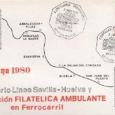 Sellos: SOBRE I CENTENARIO FERROCARRIL AMBULANTE 19810. SEVILLA-HUELVA SOBRE-309. Lote 269137373