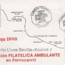 Sellos: SOBRE I CENTENARIO FERROCARRIL AMBULANTE 1980. SEVILLA-HUELVA SOBRE-310. Lote 269137903