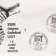 Sellos: SOBRE XXXIII CONGRESO CONFEDERAL UGT 1983. MADRID SOBRE-332. Lote 269214933