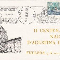 Sellos: MATASELLOS DE RODILLO 2 CENTENARI NAIXEMENT D'AGUSTINA D'ARAGÓ - LLEIDA 1986. Lote 277258053