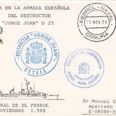 Sellos: MATASELLOS FERROL NAVAL- BAJA EN LA ARMADA DEL DESTRUCTOR JORGE JUAN - 1988. Lote 278475273