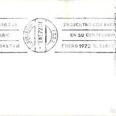 Sellos: ENCUENTRO CON BAROJA EN SU CENTENARIO, SAN SEBASTIAN (GUIPUZCOA) 1972. RARO MATASELLOS RODILLO SOBRE. Lote 279462893