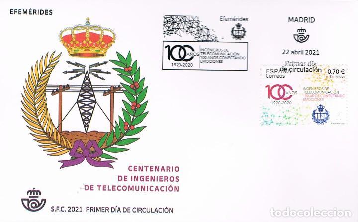 CENTENARIO DE INGENIEROS DE TELECOMUNICACIONES, PRIMER DIA DE 22-4-2021 (Sellos - Historia Postal - Sello Español - Sobres Primer Día y Matasellos Especiales)
