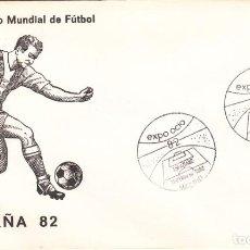 Sellos: SOBRE: 1982 MADRID. EXPO-OCIO. CAMPEONATO MUNDIAL DE FUTBOL. Lote 293945248