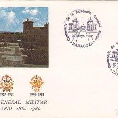Sellos: SOBRE: 1982 ZARAGOZA. CENTENARIO DE LA ACADEMIA GENERAL MILITAR. Lote 293947283