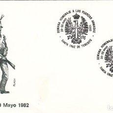 Sellos: SOBRE: 1982 SANTA CRUZ DE TENERIFE. SEMANA HOMENAJE A LAS FUERZAS ARMADAS. Lote 293948658