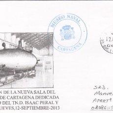 Sellos: FILATELIA NAVAL -INAUGURACIÓN SALA MUSEO NAVAL DEDICADA AL SUBMARINO PERAL - CARTAGENA 2013. Lote 294025868
