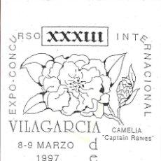 Sellos: CAMELIA XXXIII EXPOSICION, VILLAGARCIA DE AROSA AROUSA (PONTEVEDRA) 1997. RARO MATASELLOS EN TARJETA. Lote 294938428