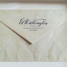 Sellos: ANTIGUO SOBRE HOTEL EL WASHINGTON MADRID CON GOMA. Lote 296822343