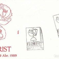 Sellos: AÑO 1989, FLORIST, SALON PROFESIONAL DE LAS FLORES DE MADRID, SOBRE DE FLASH. Lote 296872653