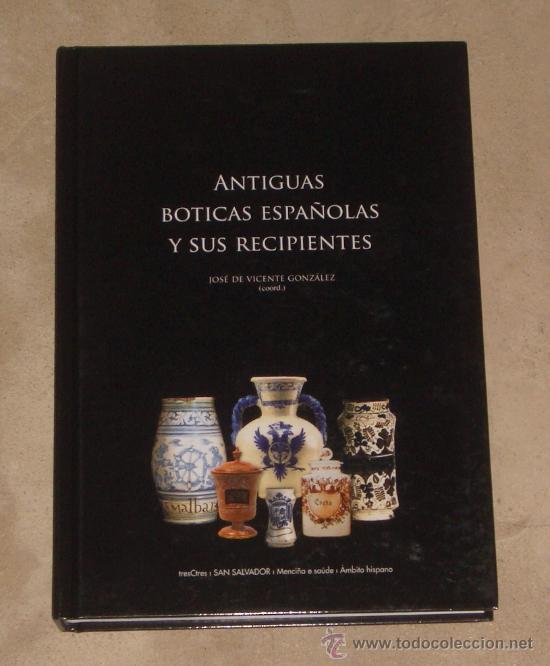 Libro antiguas boticas espa olas y sus recipien comprar for Libro in ceramica