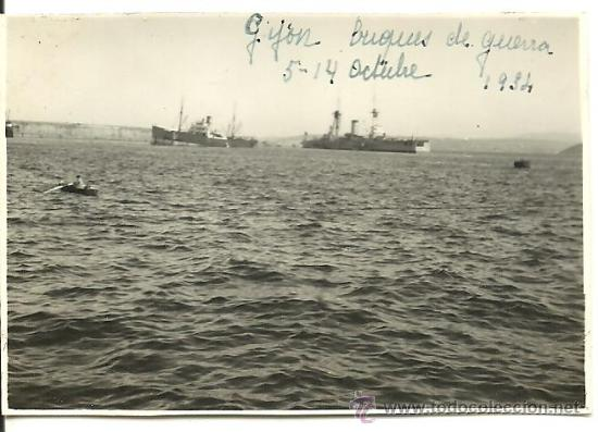 Asturias,Revolución de Octubre de 1934,Buques de Guerra en Gijón,Musel,foto original,b.estado,rara!! (Militar - Fotografía Militar - Otros)