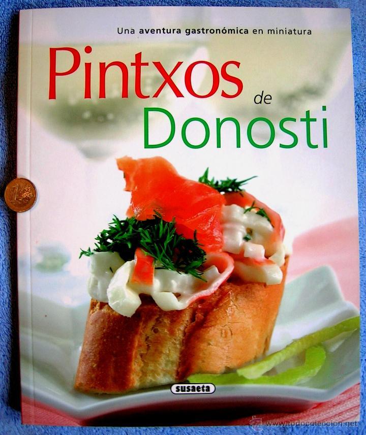 pintxos donosti - gastronomia en el pais vasco - Comprar Libros de ...