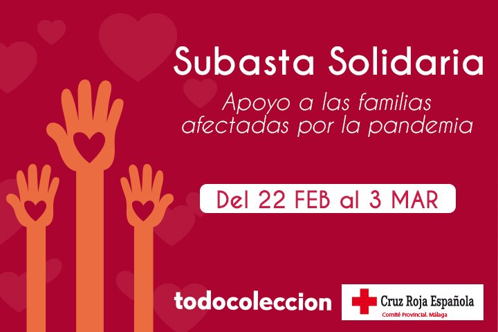 Subasta Solidaria Cruz Roja Málaga en todocoleccion