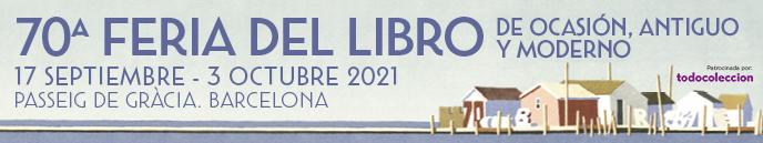 FERIA DEL LIBRO DE OCASIÓN, ANTIGUO Y MODERNO DE BARCELONA 2021