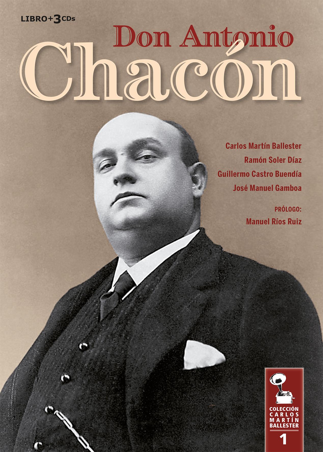 Don Antonio Chacón - Carlos Martín Ballester