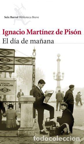 El día de mañana de Ignacio Martínez de Pisón
