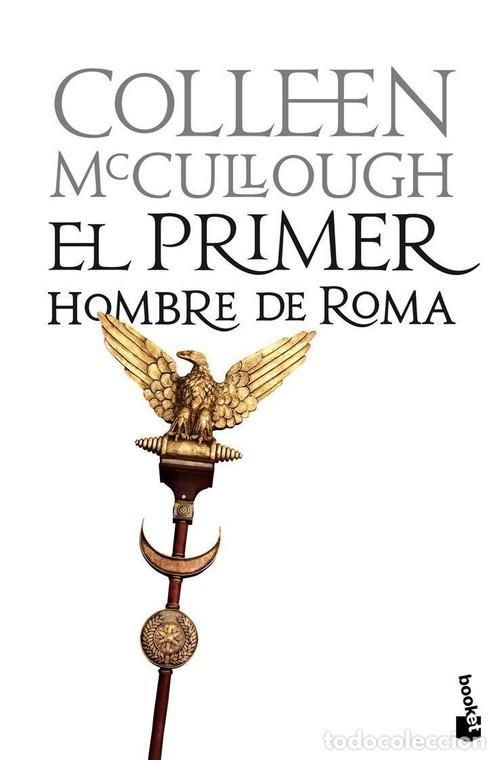 El primer hombre de Roma de Collen McCullough