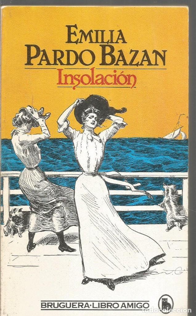 Emilia Pardo Bazán, Insolación