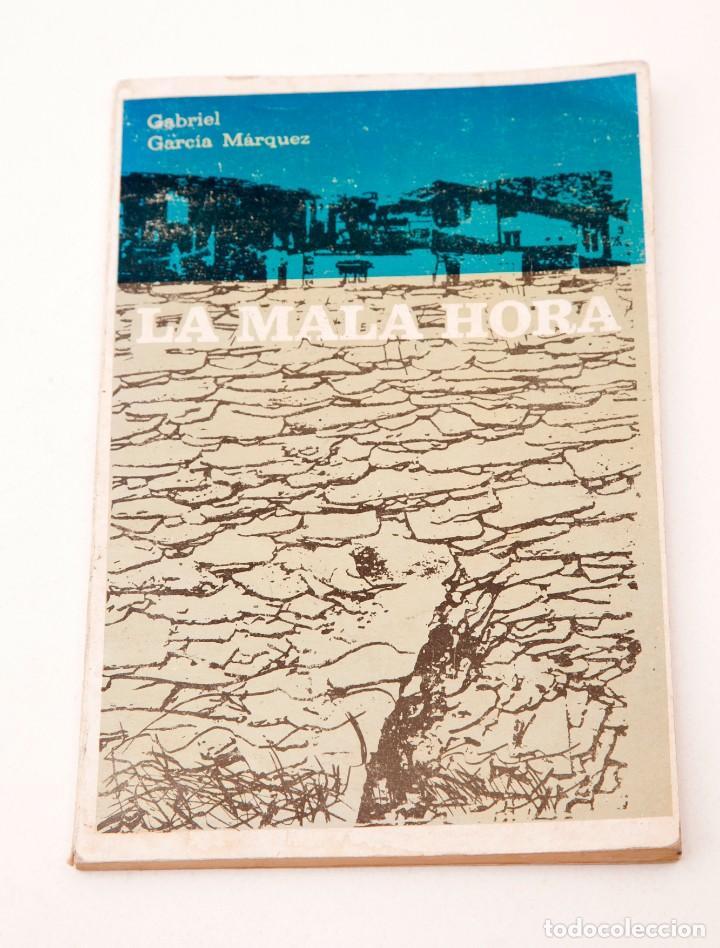 La mala hora - Gabriel García Márquez