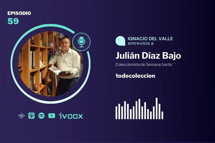 Julián Díaz Bajo, coleccionista de Semana Santa